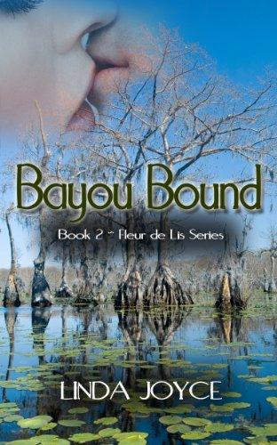 Bayou Bound (Fleur de Lis Series Book ()