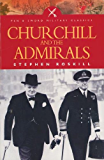 Churchill and the Admirals (Pen and Sword Military Classics)