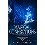 Magical Connections: A Collection of Fantasy Short Stories & Novellas