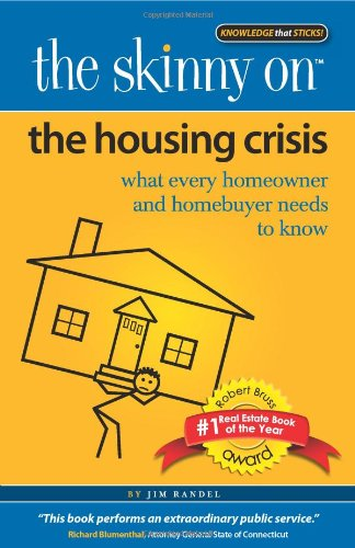 The Skinny on the Housing Crisis: What Every Homeowner and Homebuyer Needs to Know
