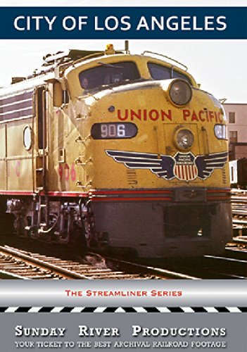 City of Los Angeles, Union Pacific Streamliner