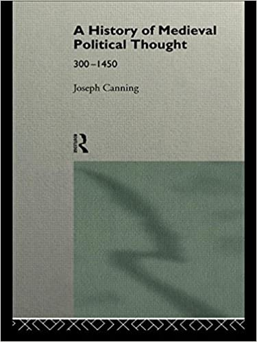 A history of medieval political thought 300 1450 joseph canning a history of medieval political thought 300 1450 joseph canning 9781403941343 amazon books fandeluxe Images