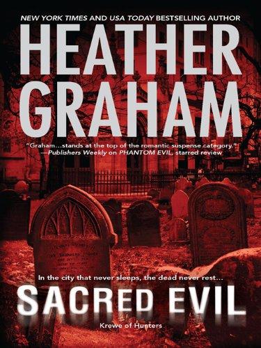 Sacred Evil: Book 3 in Krewe of Hunters ()