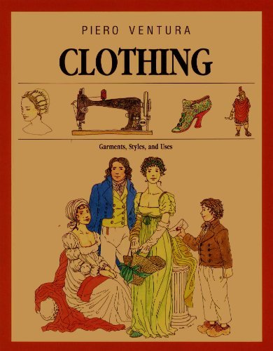 Clothing: Garments, Styles, and -
