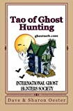 Tao of Ghost Hunting, Dave Oester and Sharon Oester, 1466225475