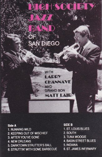 - High Society Jazz Band of San Diego with Larry Channave & Matt Lair