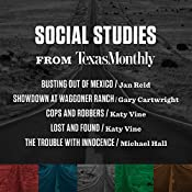 Social Studies from Texas Monthly | Jan Reid, Michael Hall, Gary Cartwright, Katy Vine