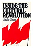 Inside the Cultural Revolution, Jack Chen, 0859690717