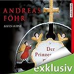 Der Prinzessinnenmörder (Kommissar Wallner 1) | Andreas Föhr