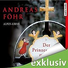 Der Prinzessinnenmörder (Kommissar Wallner 1) Hörbuch von Andreas Föhr Gesprochen von: Michael Schwarzmaier