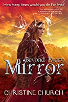 Beyond Every Mirror (Anachronistic Dimensions Book 1)