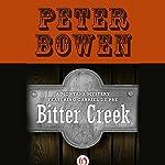 Bitter Creek   Peter Bowen