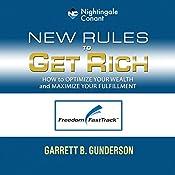 New Rules to Get Rich | Garrett Gunderson