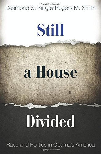 Still a House Divided: Race and Politics in Obama's America (Princeton Studies in American Politics: Historical, Interna
