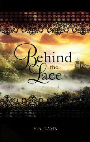 Book: Behind the Lace by H.A. Lamb