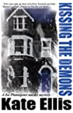 Kissing the Demons (Joe Plantagenet Murder Mysteries)