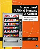 img - for International Political Economy in Context: Individual Choices, Global Effects book / textbook / text book
