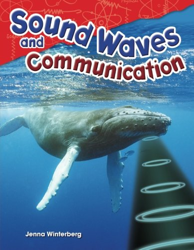 Sound Waves and Communication (Science Readers: Content and Literacy)