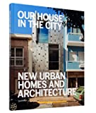 Our House in the City, S. Borges and S. Ehmann, 389955518X