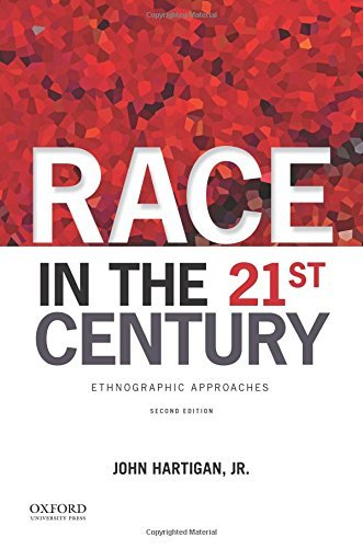 By John Hartigan Jr. - Race in the 21st Century: Ethnographic Approaches (2nd Edition) (2014-08-12) [Paperback] pdf