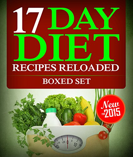 - 17 Day Diet Recipes Reloaded (Boxed Set)