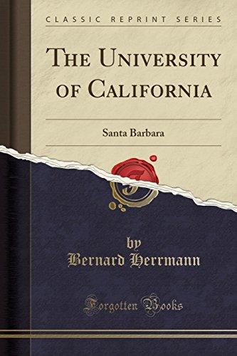 The University of California: Santa Barbara (Classic Reprint)