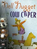 Nell Nugget and the Cow Caper, Judith Ross Enderle, Stephanie Gordon, 0979282020