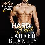 Hard Wood   Lauren Blakely