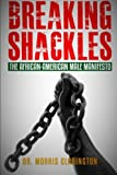Breaking Shackles: The African-American Male Manifesto