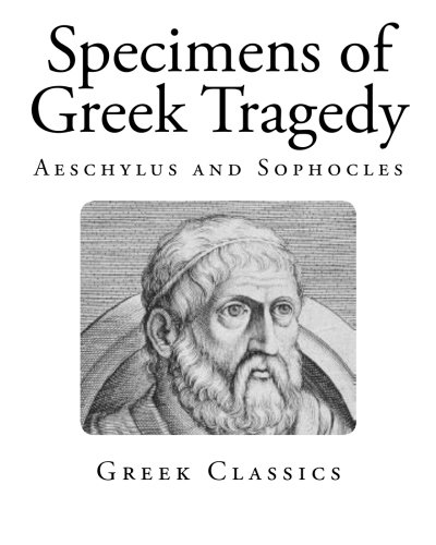 an analysis of greek tragedy sophocles Originally performed at the city dionysia, probably in the second year of the athenian plague-- 429 bc, sophocles' oedipus tyrannos (frequently latinized as oedipus rex) won second prize we don't have the play that won first to compare, but oedipus tyrannos is considered by many to be the best greek tragedy .