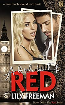 A Little Band of Red (The Red Series Book 1) by [Freeman, Lily]