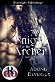A Knight for the Archer (Knight Moves Book 2)