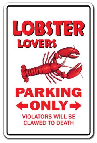 LOBSTER LOVERS Parking Sign roll maine food lobsterman   Indoor/Outdoor   17'...