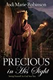 Precious in His Sight, Jodi Marie Robinson, 1621085066
