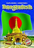 Bangladesh (Blastoff Readers. Level 5)