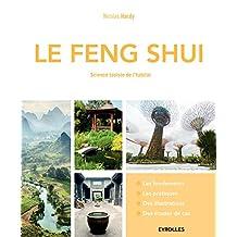 FENG SHUI (LE) : SCIENCE TAOÏSTE DE L'HABITAT