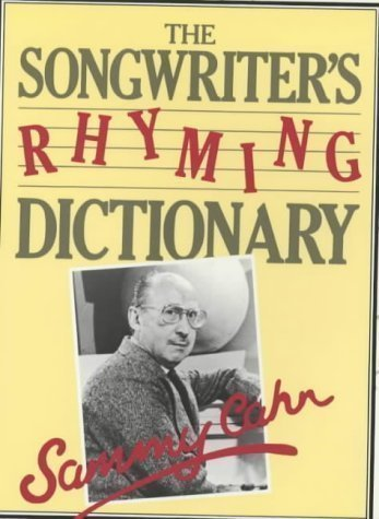 Songwriter's Rhyming Dictionary By Sammy Cahn Reprinted Edition (1984)