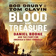 Blood and Treasure: Daniel Boone and the Fight for America's First Fron