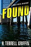 Image of Found (A Matt Royal Mystery)