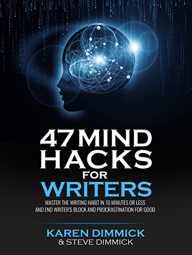 Amazon 47 mind hacks for writers master the writing habit in 47 mind hacks for writers master the writing habit in 10 minutes or less and fandeluxe Choice Image