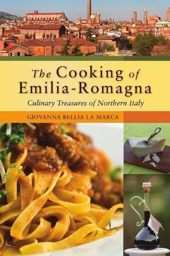 The Cooking of Emilia-Romagna: Culinary Treasures of Northern Italy (Hippocrene Cookbook Library)