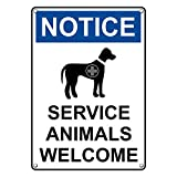Weatherproof Plastic Vertical OSHA NOTICE Service Animals Welcome Sign with English Text and Symbol