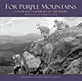img - for For Purple Mountains: Colorado: A Journey of the Senses book / textbook / text book