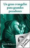 Download Un gran evangelio para grandes pecadores (Spanish Edition) in PDF ePUB Free Online