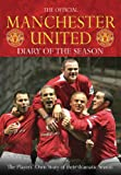 The Official Manchester United Diary of the Season, Manchester United Football Club Staff, 0752876023