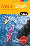 Fodor's Maui 2009, Fodor's Travel Publications, Inc. Staff, 1400019451