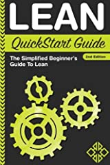 Lean QuickStart Guide: A Simplified Beginner's Guide To Lean Paperback