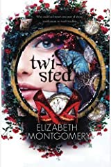 Twisted by Elizabeth Montgomery (2016-02-02) Paperback