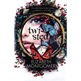 Twisted by Elizabeth Montgomery (2016-02-02)