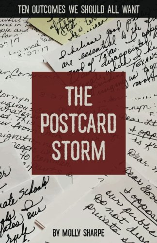 Read Online The Postcard Storm: Ten Outcomes We Should All Want ebook